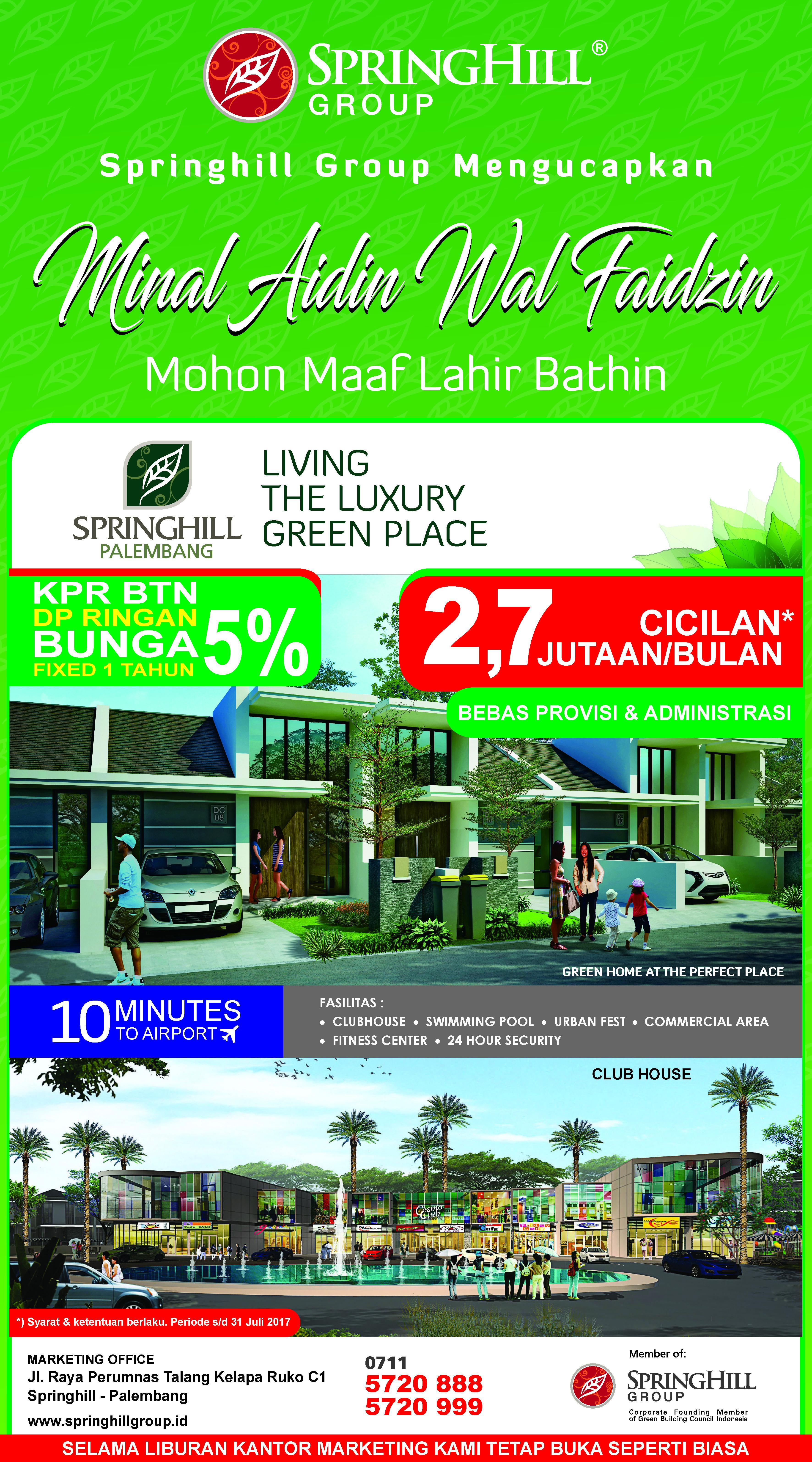Springhill Group mengucapkan Minal Aidin Wal Faidzin, Mohon Maaf Lahir Bathin (Springhill Palembang)