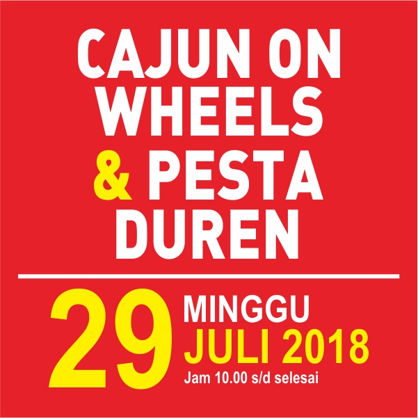 Cajun on Wheels & Pesta Duren